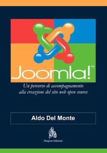 Joomla! Un percorso di accompagnamento alla creazione del sito web open source