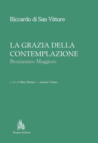 La La grazia della contemplazione. Beniamino maggiore - Riccardo di San Vittore - wuz.it