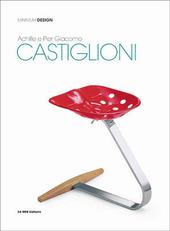 Achille and Pier Giacomo Castiglioni. Ediz. inglese