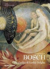 Bosch. The garden of earthly delight. Ediz. inglese