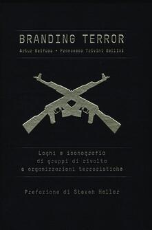 Rallydeicolliscaligeri.it Branding terror. Loghi e iconografia di gruppi di rivolta e organizzazioni terroristiche Image