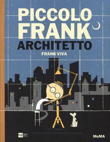 Promoartpalermo.it Piccolo Frank architetto. Ediz. illustrata Image
