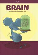 Libro Brain. Il cervello, istruzioni per l'uso Rob Desalle Gianfranco Enrietto