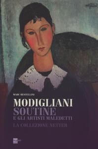 Modigliani, Soutine e gli artisti maledetti. La collezione Netter. Catalogo della mostra (Roma, 14 novembre 2013-6 aprile 2014)