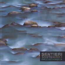 Ilmeglio-delweb.it Sentieri sostenibili. Parco della Majella. Ediz. italiana e inglese Image