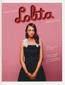 Libro Lolita. Icona di stile Giulia Pivetta