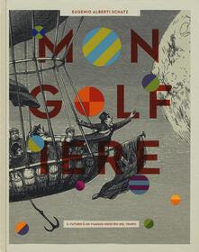 Mongolfiere. Il futuro è un viaggio indietro nel tempo. Ediz. a colori - Eugenio Alberti Schatz - copertina