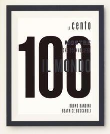 Le 100 mostre che sconvolsero il mondo. Ediz. a colori - copertina