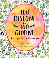 100 disegni in 100 giorni - Lewis Jennifer Orkin - wuz.it