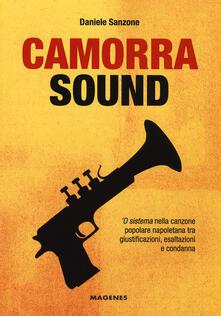 Capturtokyoedition.it Camorra sound. 'O sistema nella canzone popolare napoletana tra giustificazioni, esaltazioni e condanna Image