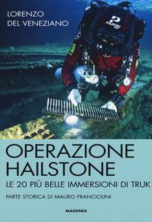 Ristorantezintonio.it Operazione Hailstone. Le 20 più belle immersioni di Truk Image