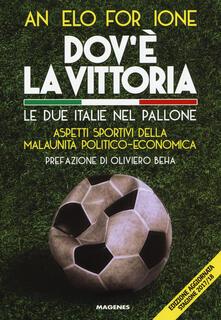 Winniearcher.com Dov'è la vittoria. Le due Italie nel pallone. Aspetti sportivi della malaunità politico-economica Image