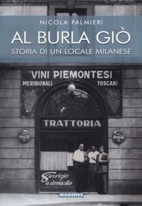 Libro Al Burla giò. Storia di un locale milanese Nicola Palmieri