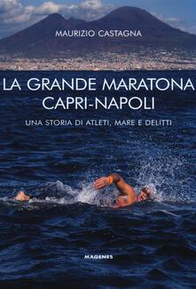 Daddyswing.es La grande maratona Capri-Napoli. Una storia di atleti, mare e delitti Image