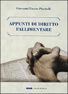 Appunti di diritto fallimentare - Giovanni F. Piscitelli - copertina