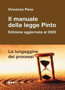 Il manuale della Legge Pinto. La lungaggine dei processi.pdf