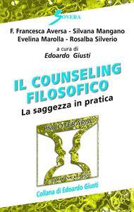 Il counseling filosofico. La saggezza in pratica