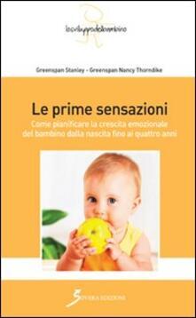Winniearcher.com Le prime sensazioni. Come pianificare la crescita emozionale del bambino dalla nascita fino ai quattro anni Image