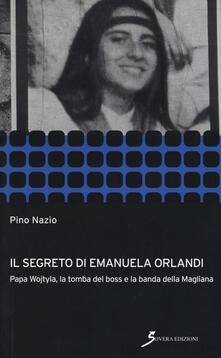 Il segreto di Emanuela Orlandi. Papa Wojtyla, la tomba del boss e la banda della magliana.pdf