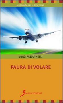 Paura di volare - Luigi Pasquinelli - copertina
