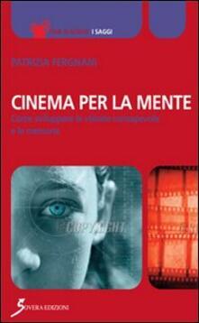 Grandtoureventi.it Cinema per la mente. Come sviluppare la visione consapevole e le memorie Image