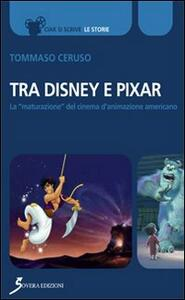 Tra Disney e Pixar. La «maturazione» del cinema d'animazione americano