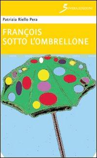 François sotto l'ombrellone