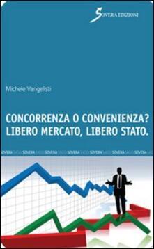 Winniearcher.com Concorrenza o convenienza? Libero mercato, libero Stato Image