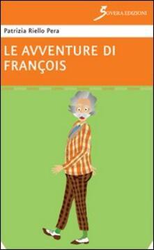 Le avventure di François - Patrizia Riello Pera - copertina