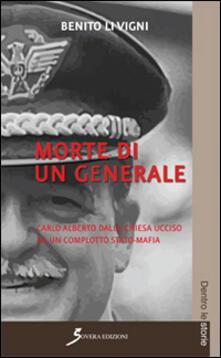 Winniearcher.com Morte di un generale. Carlo Alberto Dalla Chiesa ucciso da un complotto stato-mafia Image