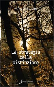 La strategia della distinzione