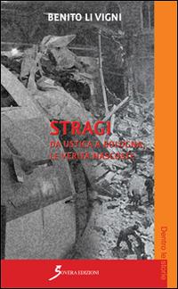 Image of Stragi. Da Ustica a Bologna le verità nascoste