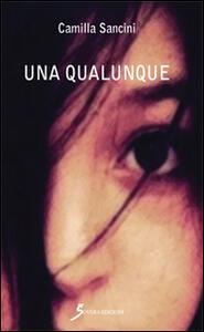 Una qualunque - Camilla Sancini - copertina