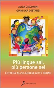 Filmarelalterita.it Più lingue sai, più persone sei. Lettera all'olandese Kitty Bruno Image