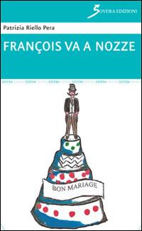 François va a nozze