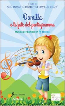 Letterarioprimopiano.it Domilla e le fate del pentagramma. Musica per bambini in chiave ebraica Image