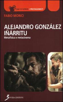 Tegliowinterrun.it Alejandro Gonzáles Iñárritu. Metafisica e metacinema Image
