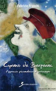 Cyrano de Bergerac. Approccio psicoanalitico al personaggio