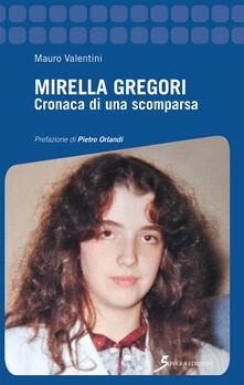 Equilibrifestival.it Mirella Gregori. Cronaca di una scomparsa Image