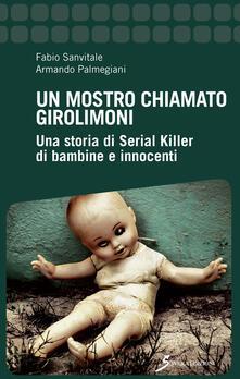 Promoartpalermo.it Un mostro chiamato Girolimoni. Una storia di serial killer di bambine e innocenti Image
