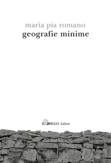 Geografie minime - Maria Pia Romano - copertina