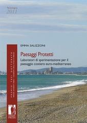Paesaggi protetti. Laboratori di sperimentazione per il paesaggio costiero euro-mediterraneo