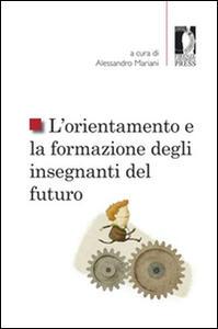 L' orientamento e la formazione degli insegnanti del futuro
