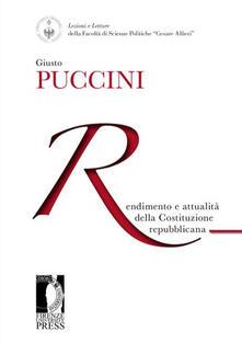 Rendimento e attualità della costituzione repubblicana - Giusto Puccini - copertina