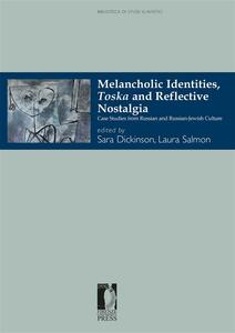 Melancholic identities, toska and reflective nostalgia. Case studies from russian and russian-jewish culture