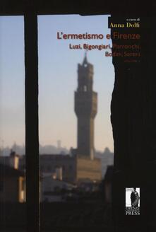 Ilmeglio-delweb.it L' ermetismo e Firenze. Vol. 2: Luzi, Bigongiari, Parronchi, Bodini, Sereni. Image