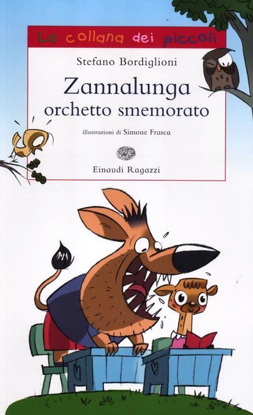 Zannalunga orchetto smemorato - Stefano Bordiglioni