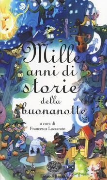 Grandtoureventi.it Mille anni di storie della buonanotte Image