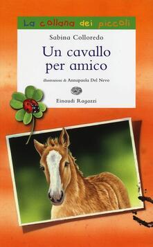Un cavallo per amico - Sabina Colloredo - copertina