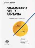 Libro Grammatica della fantasia. Introduzione all'arte di inventare storie Gianni Rodari